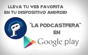 Aplicación para Android de La Podcastfera
