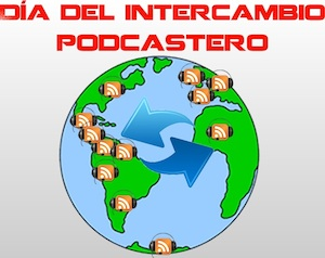 día del intercambio podcastero