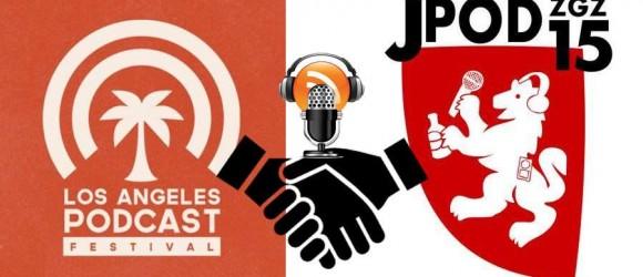 alianza entre LaPodfest y Jpod15Zgz