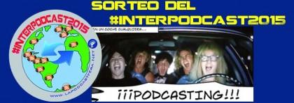 Sorteo del #interpodcast2015