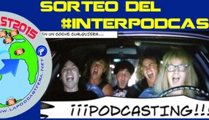 Sorteo del #interpodcast2015