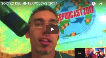 Sorteo del Interpodcast 2017